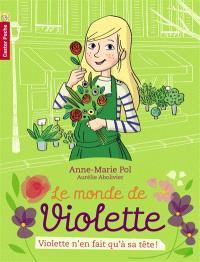 Le monde de Violette. Volume 2, Violette n'en fait qu'à sa tête !