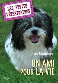 Les petits vétérinaires. Volume 5, Un ami pour la vie
