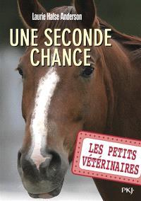 Les petits vétérinaires. Volume 3, Une seconde chance
