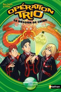 Opération trio. Volume 11, Le dragon de Chine : 1610