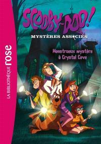 Scooby-Doo ! : mystères associés. Volume 1, Monstrueux mystère à Crystal Cove