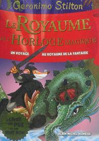 Un voyage au royaume de la fantaisie. Volume 8, Le royaume de l'horloge magique