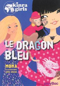 Kinra girls. Volume 11, Le dragon bleu
