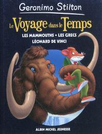 Le voyage dans le temps. Volume 3, Les mammouths, les Grecs, Léonard de Vinci