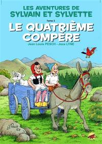 Les aventures de Sylvain et Sylvette. Volume 3, Le quatrième compère