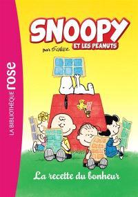 Snoopy & les Peanuts. Volume 2, La recette du bonheur