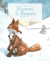 Le roman de Renart. Volume 1