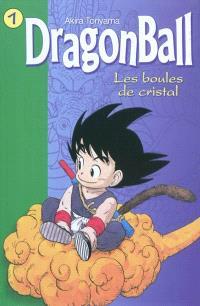 Dragon ball. Volume 1, Les boules de cristal