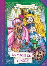 Ever after high, La magie de Ginger