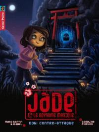 Jade et le royaume magique. Volume 2, Doki contre-attaque