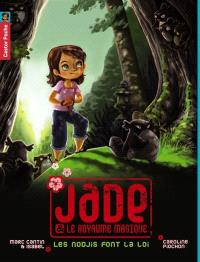 Jade et le royaume magique. Volume 1, Les Nodjis font la loi