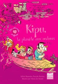 Kipu : la planète aux ordures