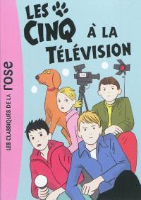 Le club des Cinq, Les Cinq à la télévision
