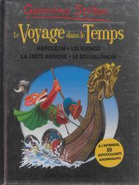 Le voyage dans le temps. Volume 5, Napoléon, les Vikings, la Crète antique, le roi Salomon