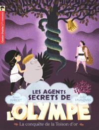 Les agents secrets de l'Olympe. Volume 7, La conquête de la Toison d'or