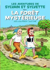 Les aventures de Sylvain et Sylvette. Volume 1, La forêt mystérieuse