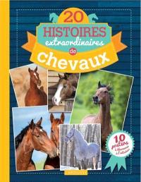20 histoires extraordinaires de chevaux