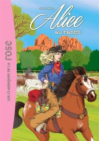 Alice. Volume 4, Alice au ranch