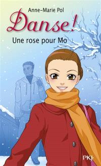 Danse !. Volume 7, Une rose pour Mo