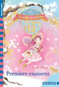 L'école des fées. Volume 8, Premiers examens