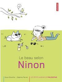Le beau selon Ninon