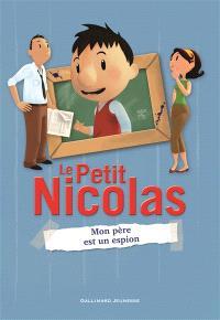 Le Petit Nicolas. Volume 6, Mon père est un espion