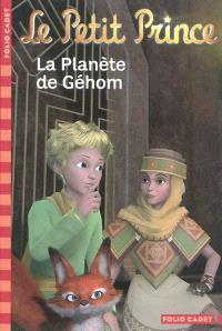 Le Petit Prince. Volume 7, La planète de Géhom