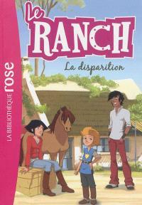 Le ranch. Volume 4, La disparition