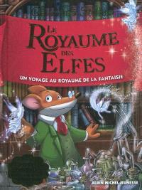 Le royaume de la fantaisie. Volume 5, Le royaume des elfes