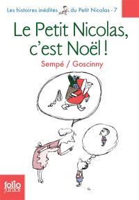 Les histoires inédites du petit Nicolas. Volume 7, Le petit Nicolas, c'est Noël !