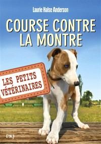 Les petits vétérinaires. Volume 12, Course contre la montre