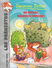 Les préhistos. Volume 6, Un micmac préhistolympique !
