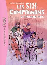 Les six compagnons. Volume 3, Les six compagnons et l'étrange trafic