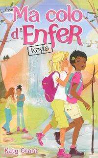 Ma colo d'enfer. Volume 6, Kayla