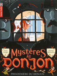 Mystères au donjon. Volume 7, Prisonnière du donjon