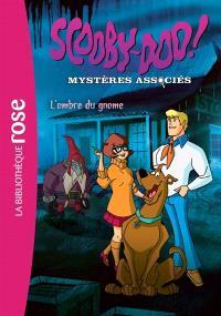 Scooby-Doo ! : mystères associés. Volume 3, L'ombre du gnome