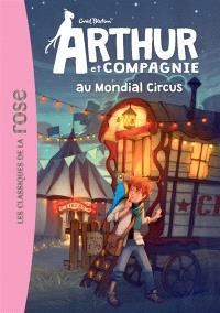 Arthur et compagnie. Volume 7, Arthur et compagnie au Mondial Circus