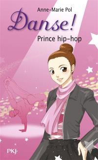 Danse !. Volume 27, Prince hip-hop