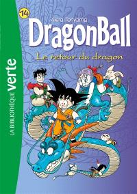 Dragon ball. Volume 14, Le retour du dragon
