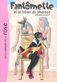 Fantômette. Volume 16, Fantômette et le trésor du pharaon