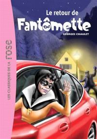 Fantômette. Volume 50, Le retour de Fantômette