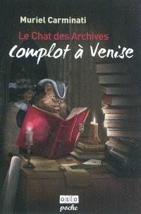 Le chat des archives. Volume 1, Complot à Venise