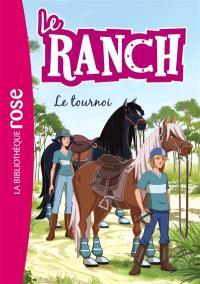 Le ranch. Volume 8, Le tournoi