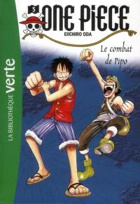 One Piece. Volume 5, Le combat de Pipo