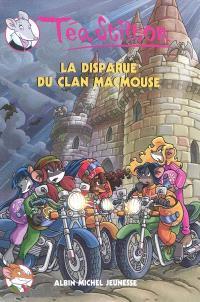 Téa Stilton. Volume 9, La disparue du clan MacMouse