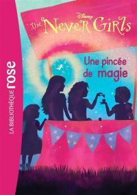 The never girls. Volume 7, Une pincée de magie