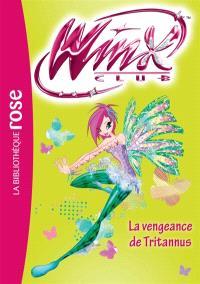 Winx Club. Volume 55, La vengeance de Tritannus