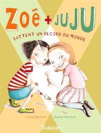 Zoé + Juju. Volume 3, Zoé + Juju battent un record du monde