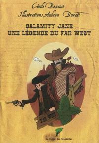 Calamity Jane, une légende du Far West