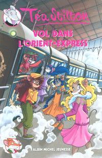 Téa Stilton. Volume 13, Vol dans l'Orient-Express